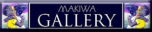 Makiwa Gallery